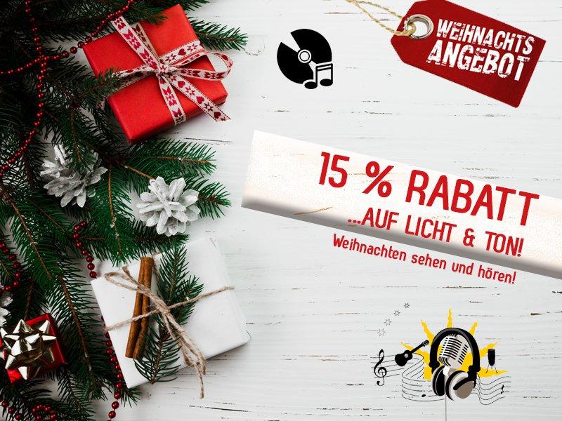 Weihnachtsangebot_2018 15% Rabatt auf Licht- & Tontechnik!